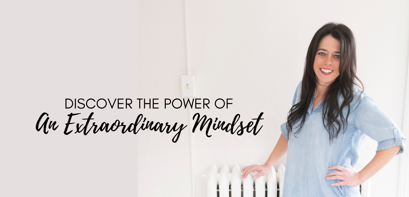 """Kristin standing with words """"Discover the Power of an extraoridanry mindset"""""""