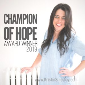 Kristin with CHampion of HOpe 2019 title